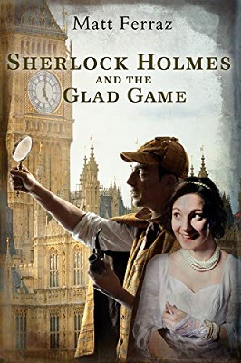 Sherlock and the Glad Game by Matt Ferraz