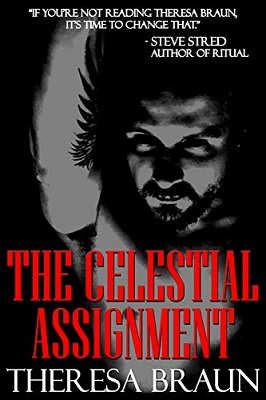 The Celestial Agreement by Theresa Braun