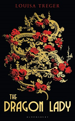 The Dragon Lady by Louisa Treger