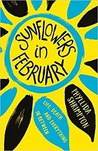 sunflowers in february