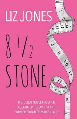 Eight and a Half Stone by Liz Jones
