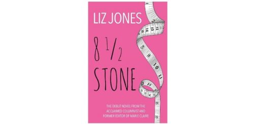 Feature Image - Eight and a Half Stone by Liz Jones