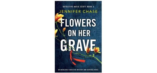 Feature Image - Flowers on her Grave by Jennifer Chase