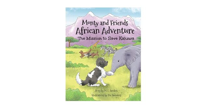 Feature Image - Monty and Friends African Adventure by M.T. Sanders