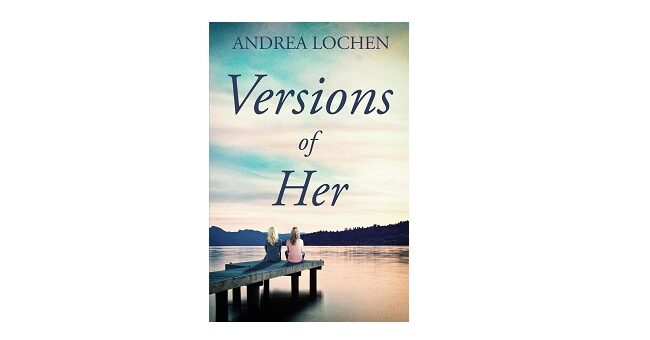 Feature Image - Versions of Her by Andrea Lochlen