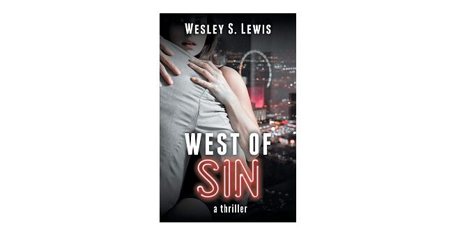 Feature Image - West of Sin by Wesley S. Lewis