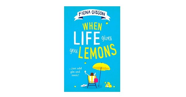 Feature Image - When Life Gives You Lemons by Fiona Gibson Book Cover
