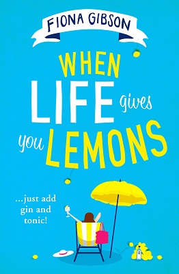 When Life Gives You Lemons by Fiona Gibson Book Cover