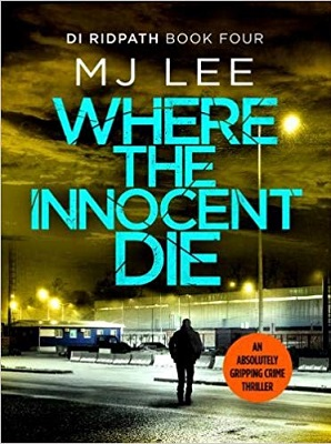 Where the Innocents Die by MJ Lee