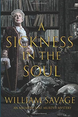 A Sickness in the Soul by William Savage
