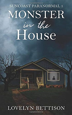 Monster in the House by Lovelyn Bettison
