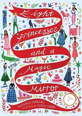 Eight Princesses and a Magic Mirror by Natasha Farrant