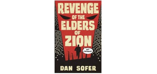 Feature Image - Revenge of the Elders of Zion by Dan Sofer