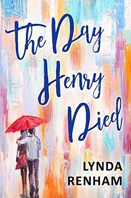 The Day Henry Died by Lynda Renham