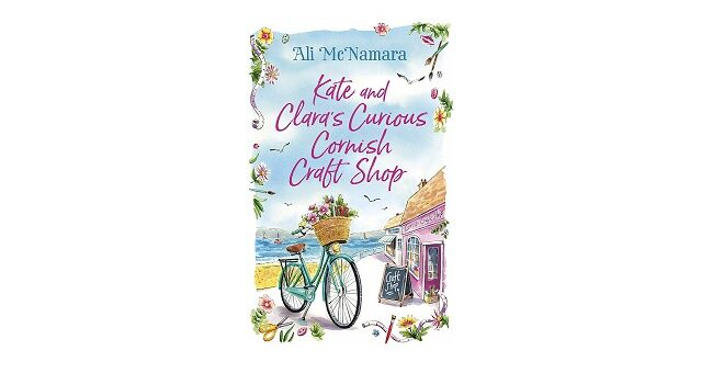 Feature Image - Kate and Clara's Curious Cornish Craft Shop by Ali Mcnamara