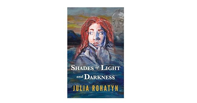 Feature Image - Shades of Light and Darkness by Julia Rohatyn