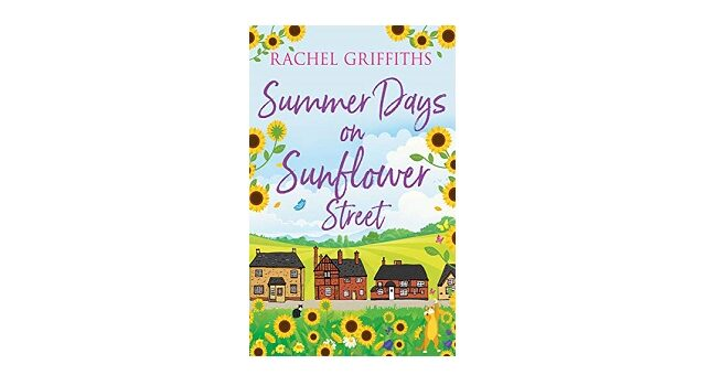 Feature Image - Summer Days on Sunflower Street by Rachel Griffiths