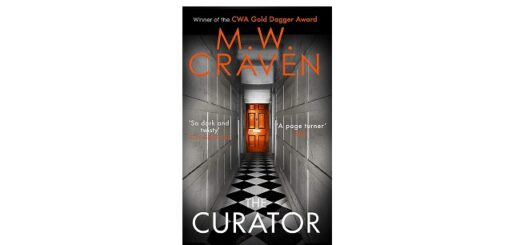 Feature Image - The Curator by M.W. Craven