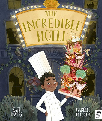 The Incredible Hotel by Kate Davies