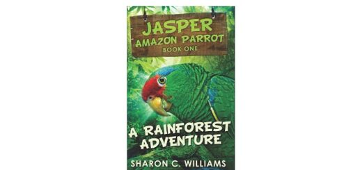 Feature Image - A Rainforest Adventure Jasper the Parrot by Sharon C. Williams