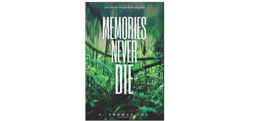 Feature Image - Memories Never Die by C. Thomas Cox
