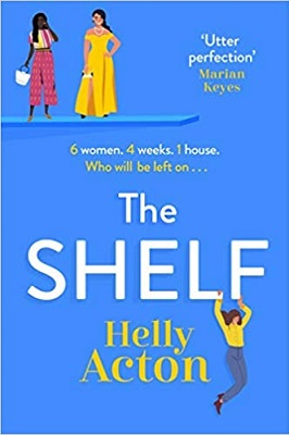 The Shelf by Helly Acton