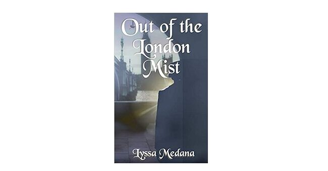 Feature Image - Out of the London Mist by Lyssa Medana