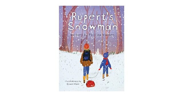 Feature Image - Rupert's Snowman by Phillipa Warden