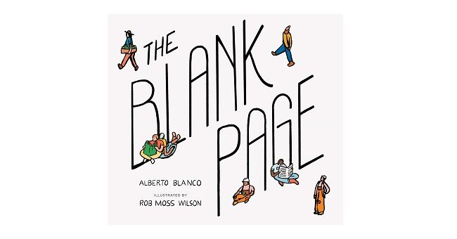 Feature Image - The Blank Page by Alberto Blanco
