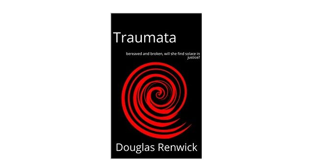 Feature Image - Traumata by Douglas Renwick
