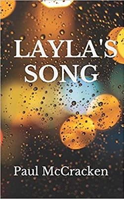 Laylas Song by Paul McCracken