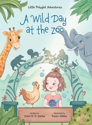 A Wild Day at the Zoo by Victor D.O. Santos