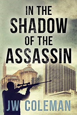 In the Shadow of the Assassin by JW Coleman