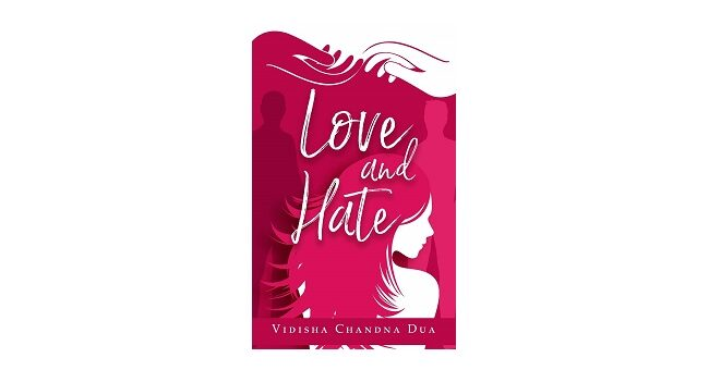 Feature Image - Love and Hate by Vidisha Chandna Dua