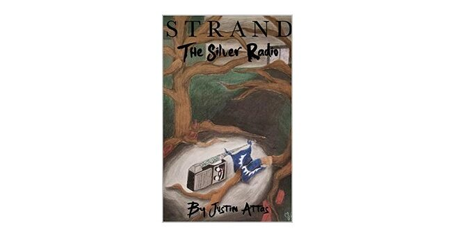 Feature Image - Strand the Silver Radio by Justin Attas