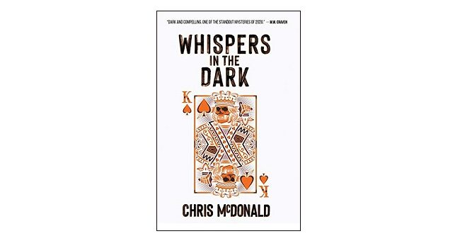 Feature Image - Whispers in the Dark by Chris McDonald