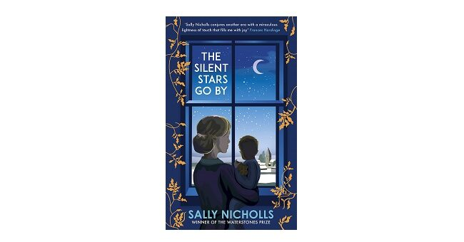 Feature Image - The Silent Stars go by by Sally Nicholls