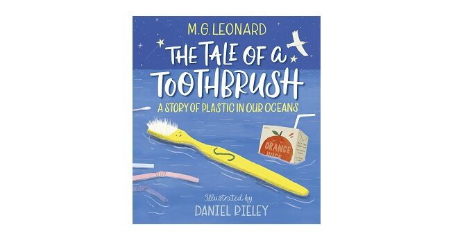 Feature Image - The Tale of a Toothbrush by M.G Leonard