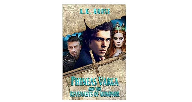 Feature Image - Phineas Varga and the Revenants of Windsor by A.K. Rouse