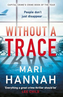 Without a Trace by Mari Hannah
