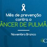 A prevenção é essencial para o combate ao câncer de pulmão