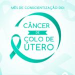 Janeiro Verde alerta para a prevenção ao câncer de colo do útero