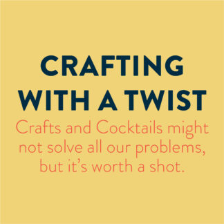 Crafting with a Twist