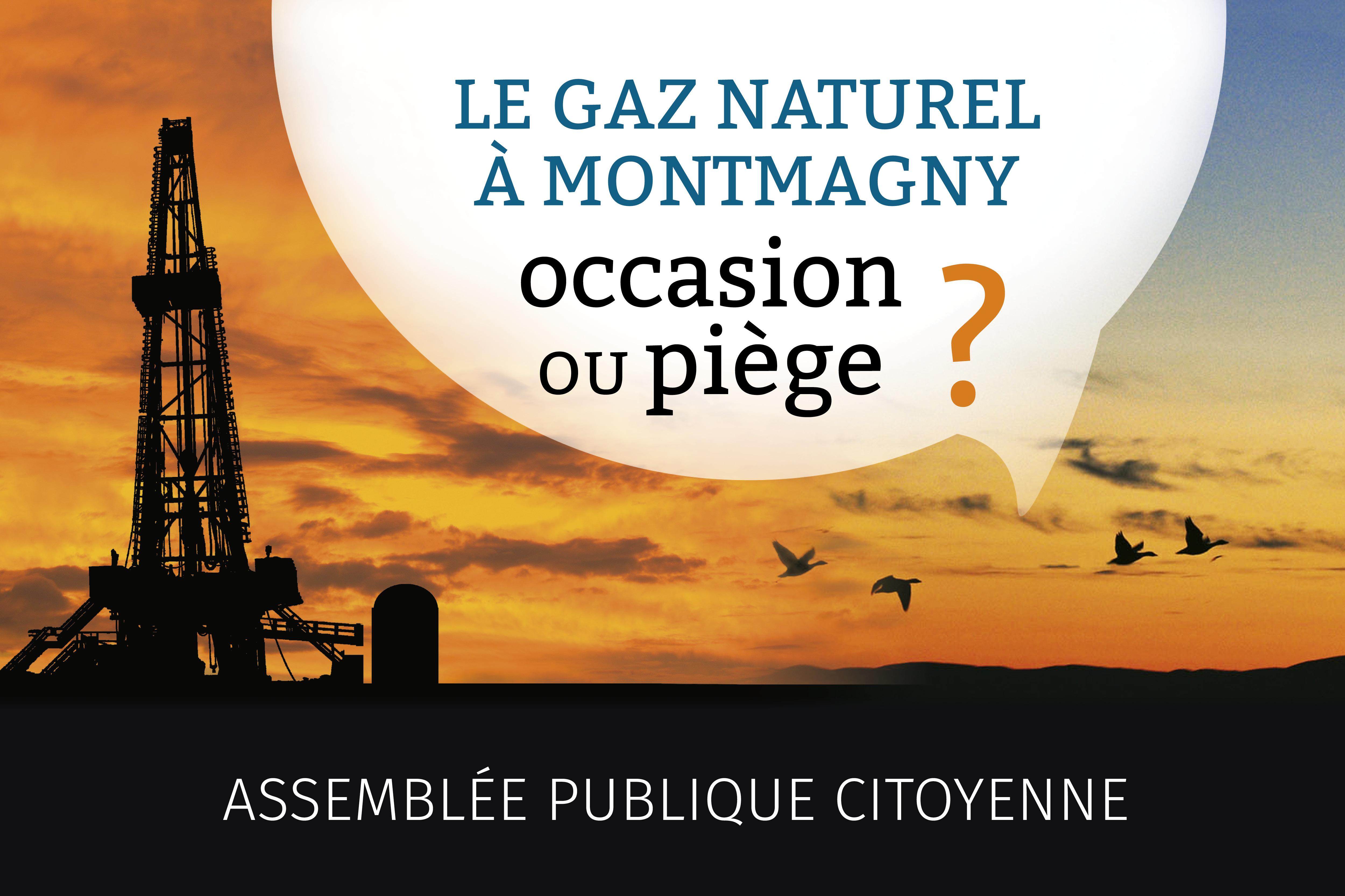 Assemblée publique citoyenne à Montmagny: trois éclairages indépendants sur le gaz naturel pour avoir un portrait juste