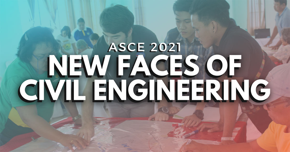 ASCE 2021 New Faces of Civil Engineering