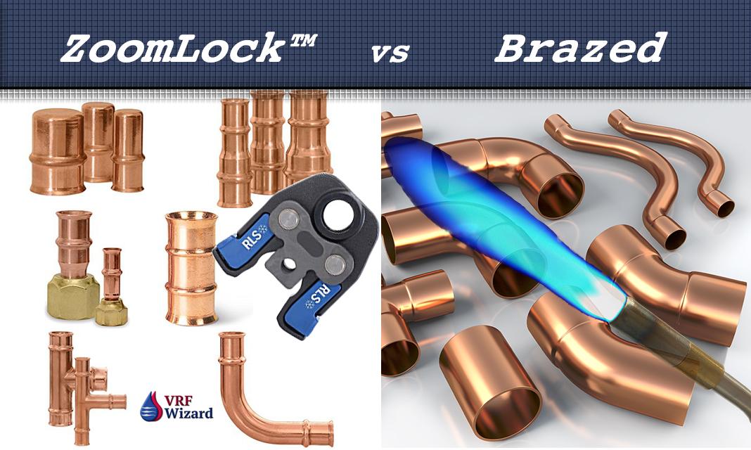 Zoomlock Vs Brazed Fittings Vrf Wizard Variable Refrigerant