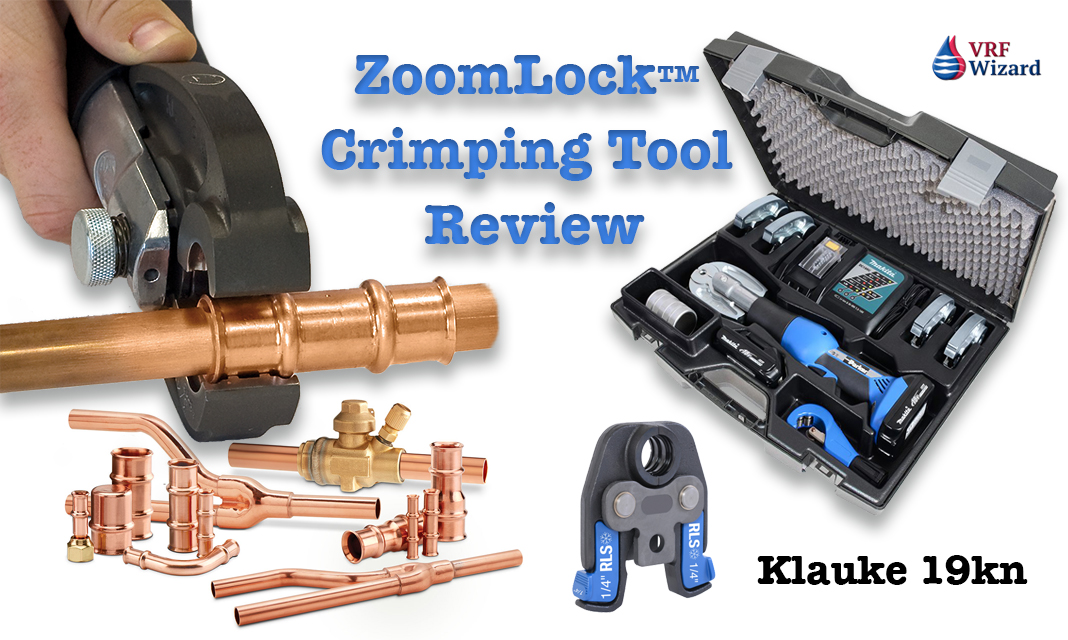 Zoomlock Crimping Tool Review Vrf Wizard Variable Refrigerant