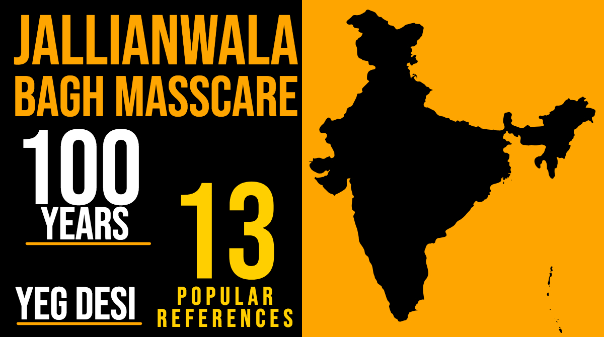 13 Popular References to Jallianwala Bagh Masscare