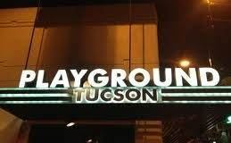 Happy Hour Tonight at Playground in Downtown Tucson