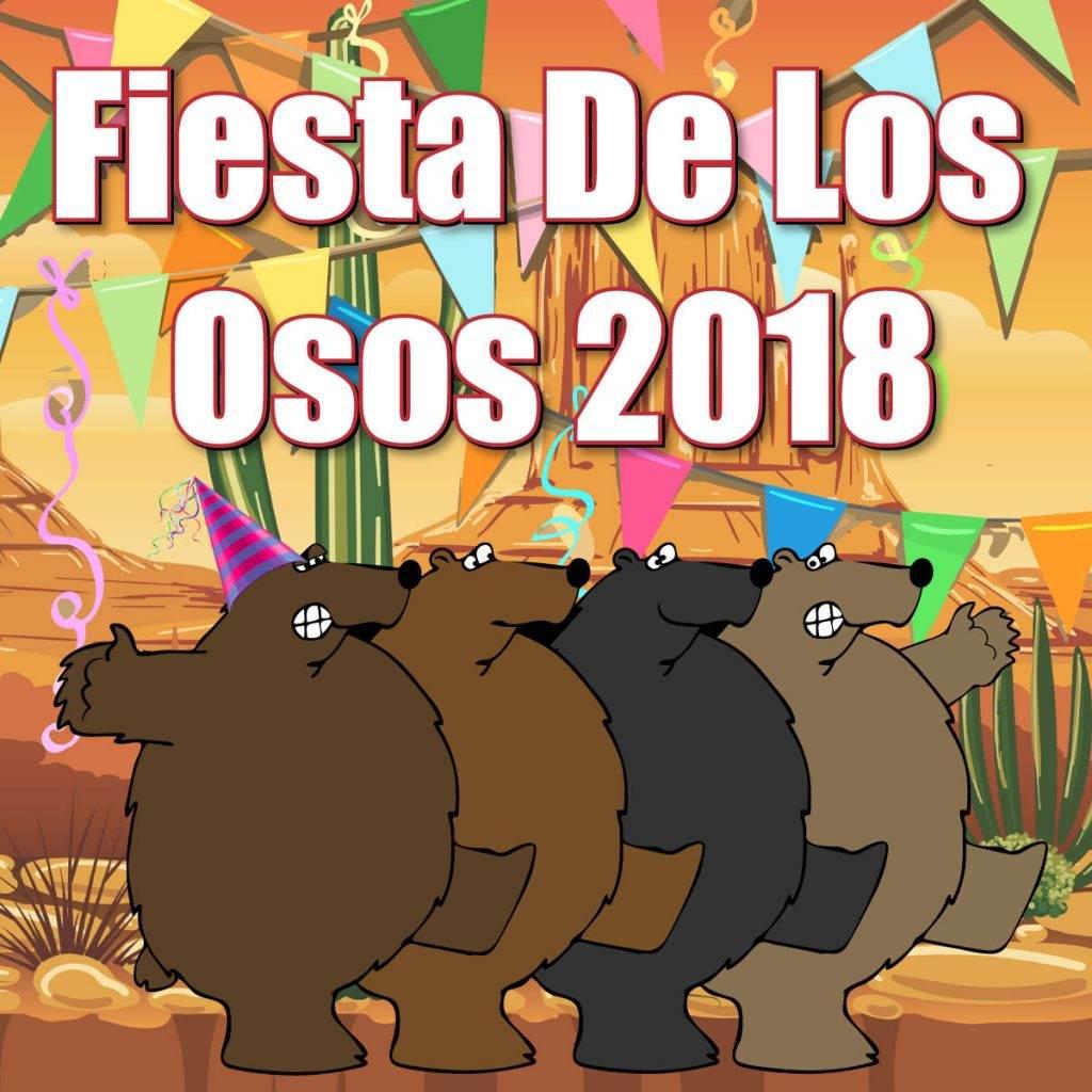 Fiesta De Los Osos